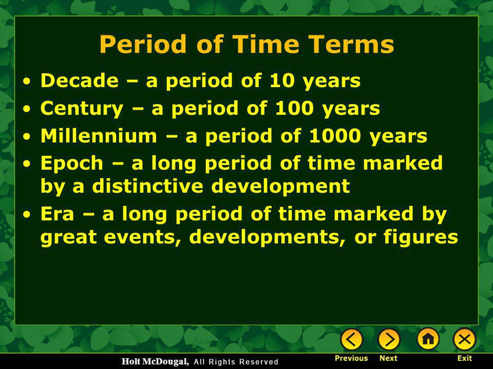 Period of Time Terms Decade – a period of 10 years