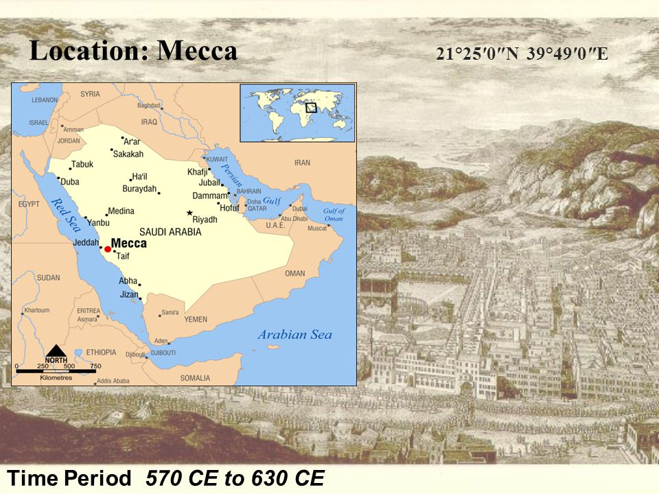 Location: Mecca 21°25′0″N 39°49′0″E