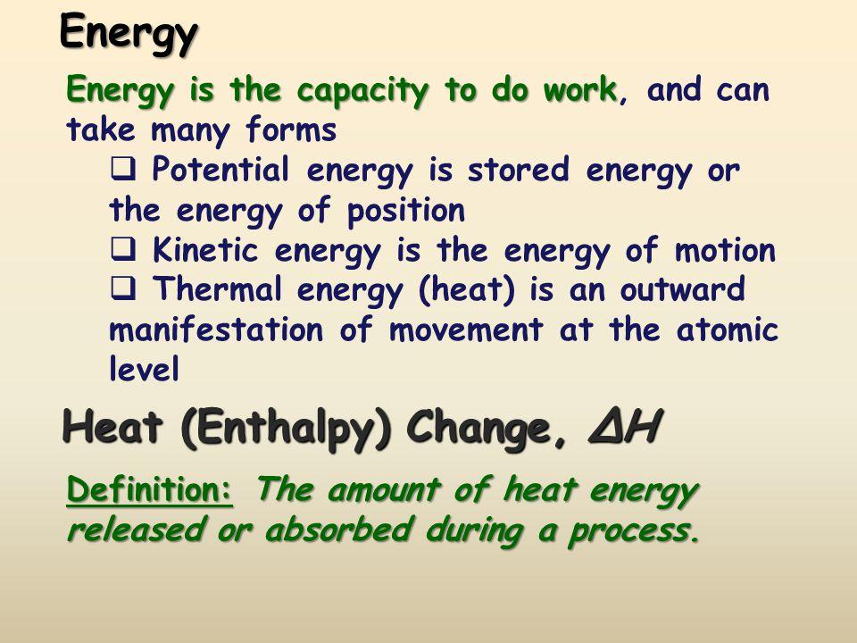 Heat (Enthalpy) Change, ΔH