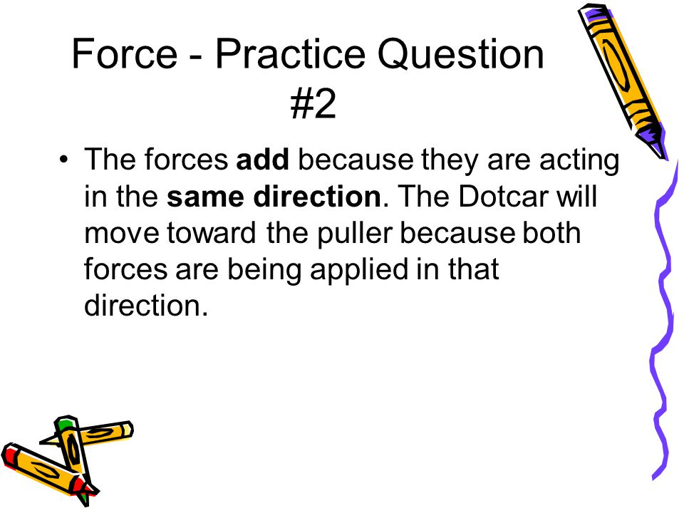 Force - Practice Question #2