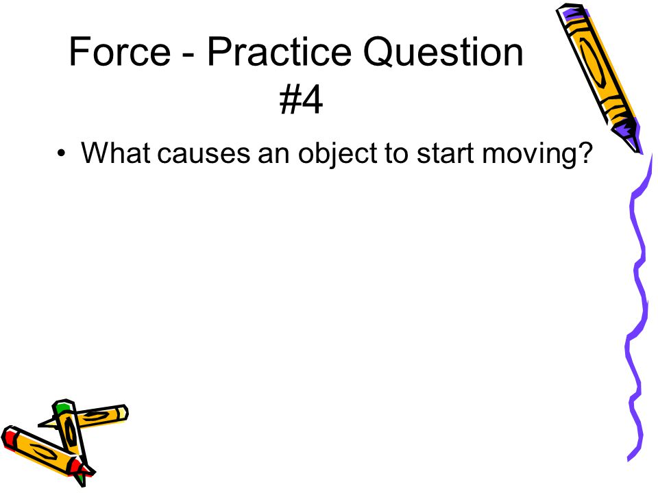 Force - Practice Question #4