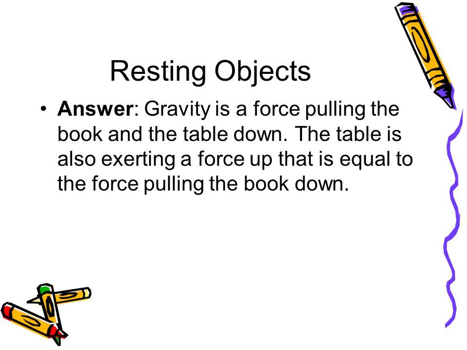 Resting Objects