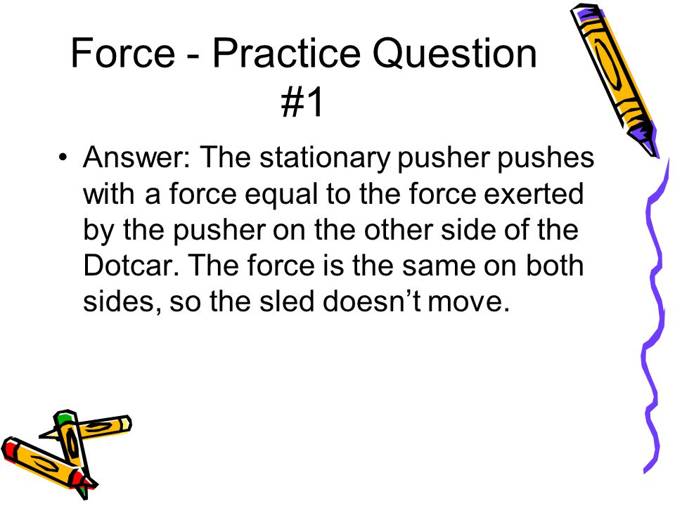 Force - Practice Question #1