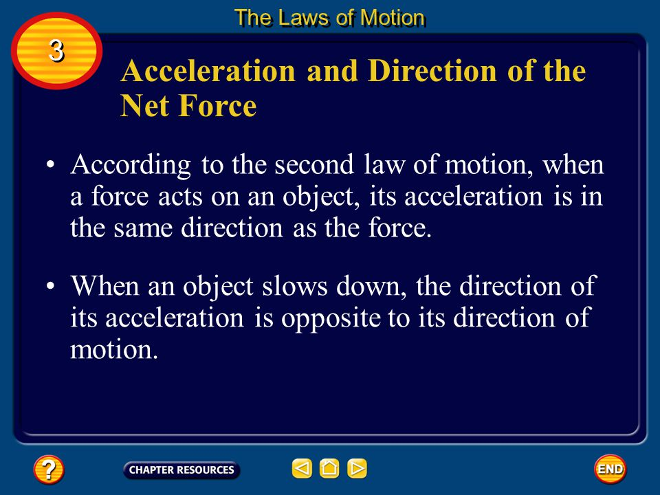 Acceleration and Direction of the Net Force