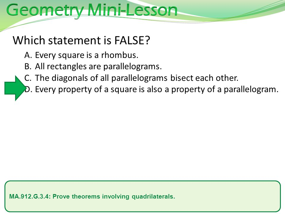 Geometry Mini-Lesson Which statement is FALSE