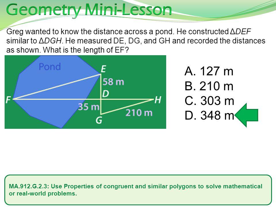 Geometry Mini-Lesson 127 m 210 m 303 m 348 m