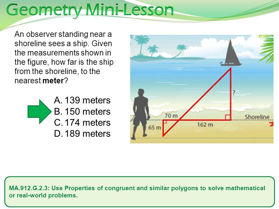Geometry Mini-Lesson 139 meters 150 meters 174 meters 189 meters