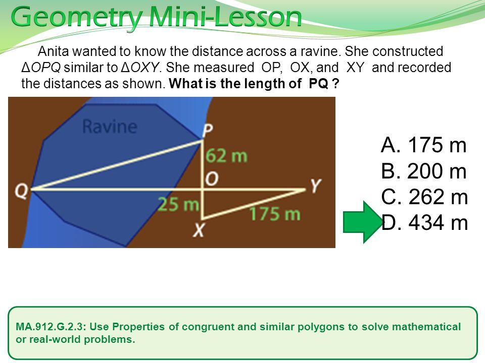 Geometry Mini-Lesson 175 m 200 m 262 m 434 m