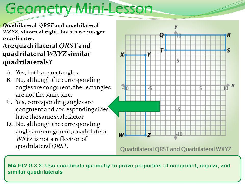 Geometry Mini-Lesson Yes, both are rectangles.