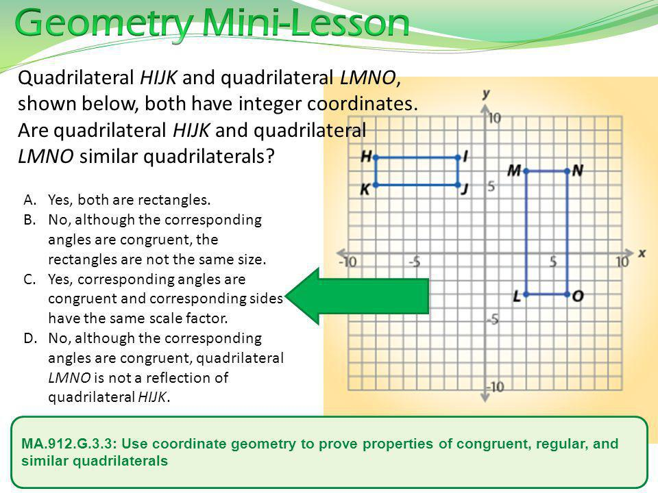 Geometry Mini-Lesson Quadrilateral HIJK and quadrilateral LMNO,