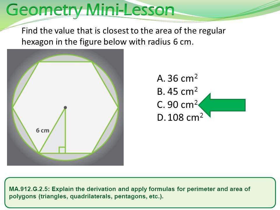 Geometry Mini-Lesson 36 cm2 45 cm2 90 cm2 108 cm2