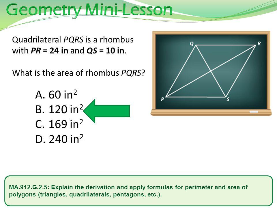 Geometry Mini-Lesson 60 in2 120 in2 169 in2 240 in2