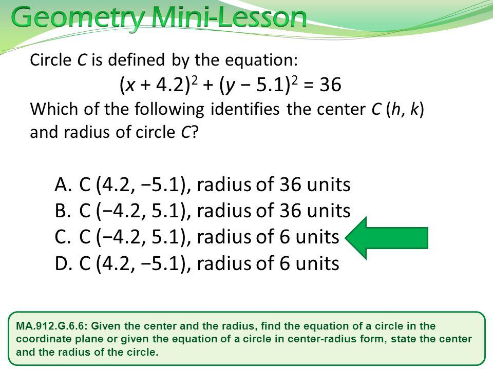 Geometry Mini-Lesson Circle C is defined by the equation: