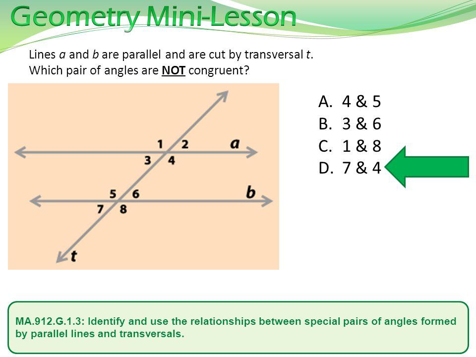 Geometry Mini-Lesson 4 & 5 3 & 6 1 & 8 7 & 4