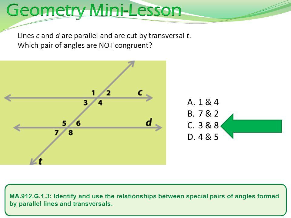 Geometry Mini-Lesson 1 & 4 7 & 2 3 & 8 4 & 5