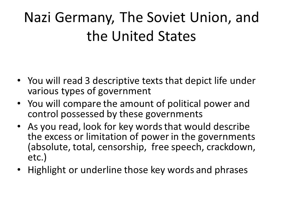 Nazi Germany, The Soviet Union, and the United States