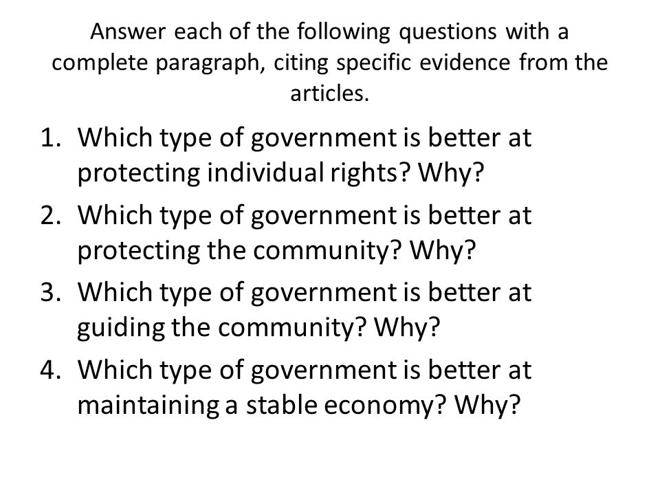 Which type of government is better at protecting the community Why