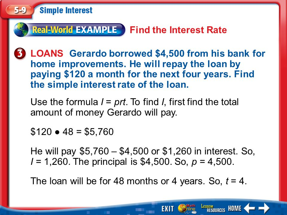 The loan will be for 48 months or 4 years. So, t = 4.