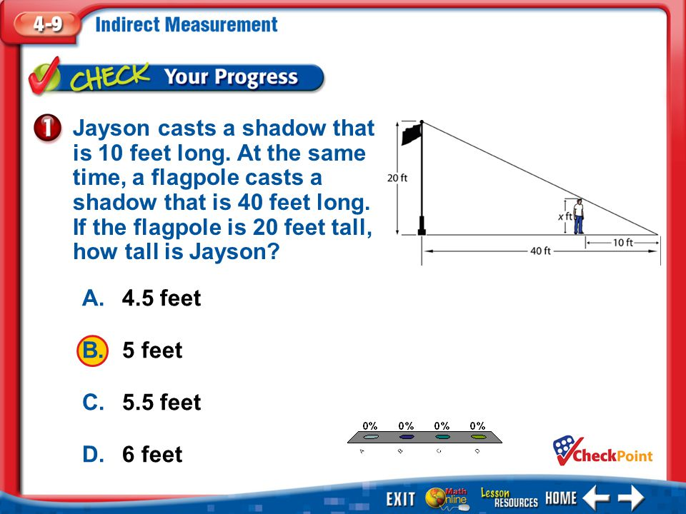 Jayson casts a shadow that is 10 feet long