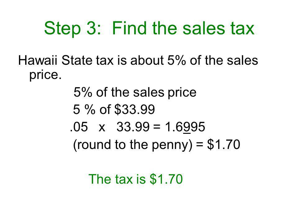 Step 3: Find the sales tax