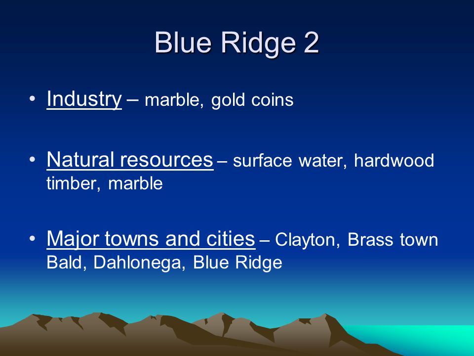 Blue Ridge 2 Industry – marble, gold coins