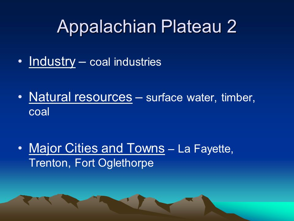 Appalachian Plateau 2 Industry – coal industries