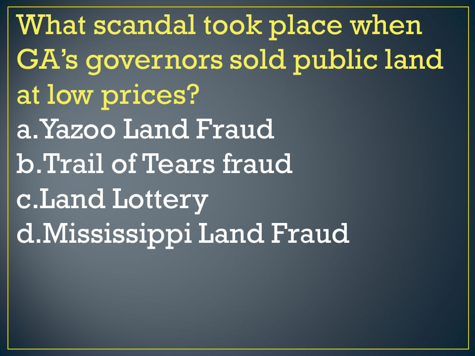 What scandal took place when GA's governors sold public land at low prices