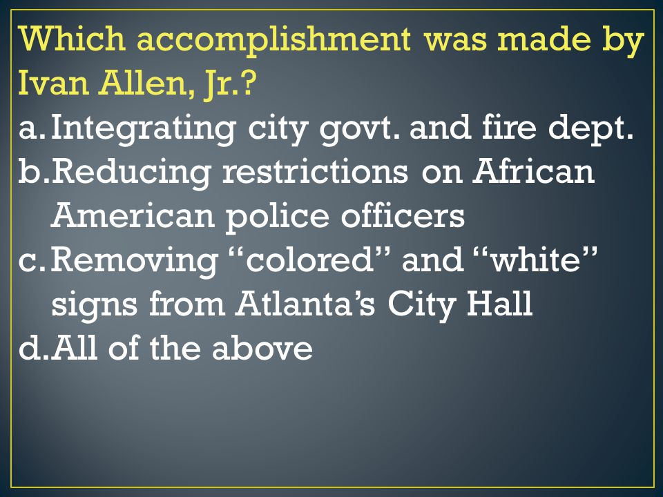Which accomplishment was made by Ivan Allen, Jr.