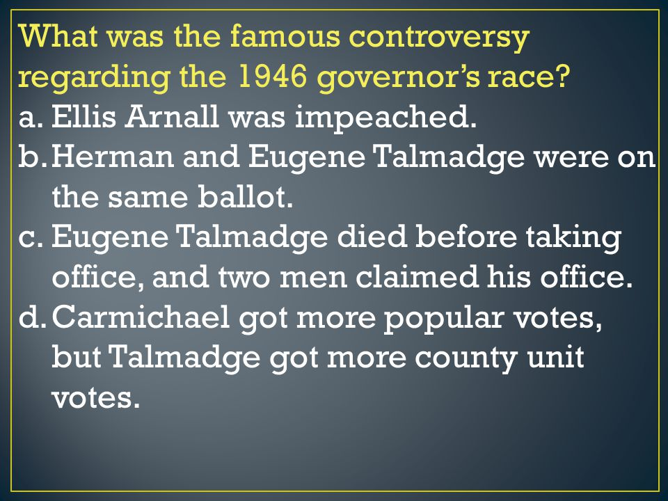 What was the famous controversy regarding the 1946 governor's race