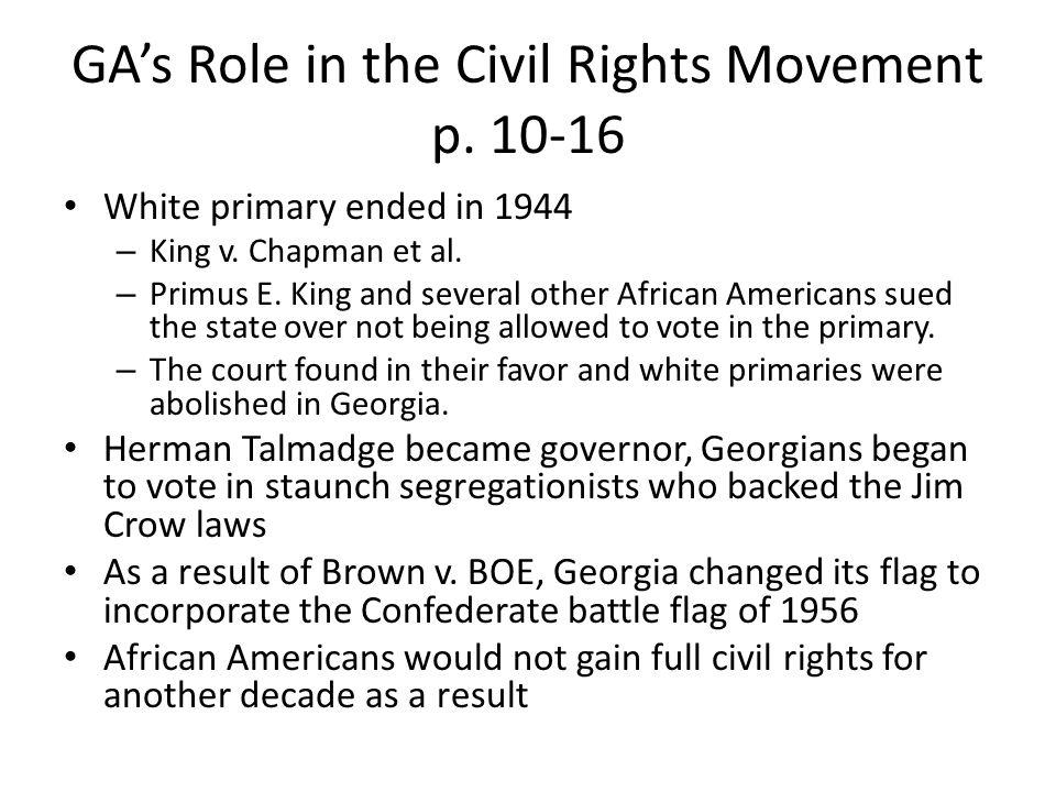GA's Role in the Civil Rights Movement p. 10-16