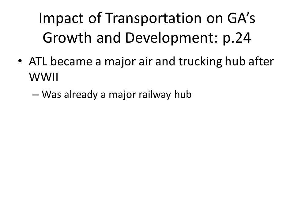 Impact of Transportation on GA's Growth and Development: p.24