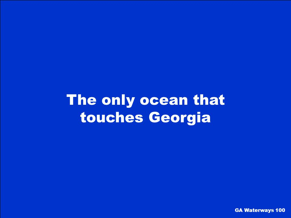 The only ocean that touches Georgia
