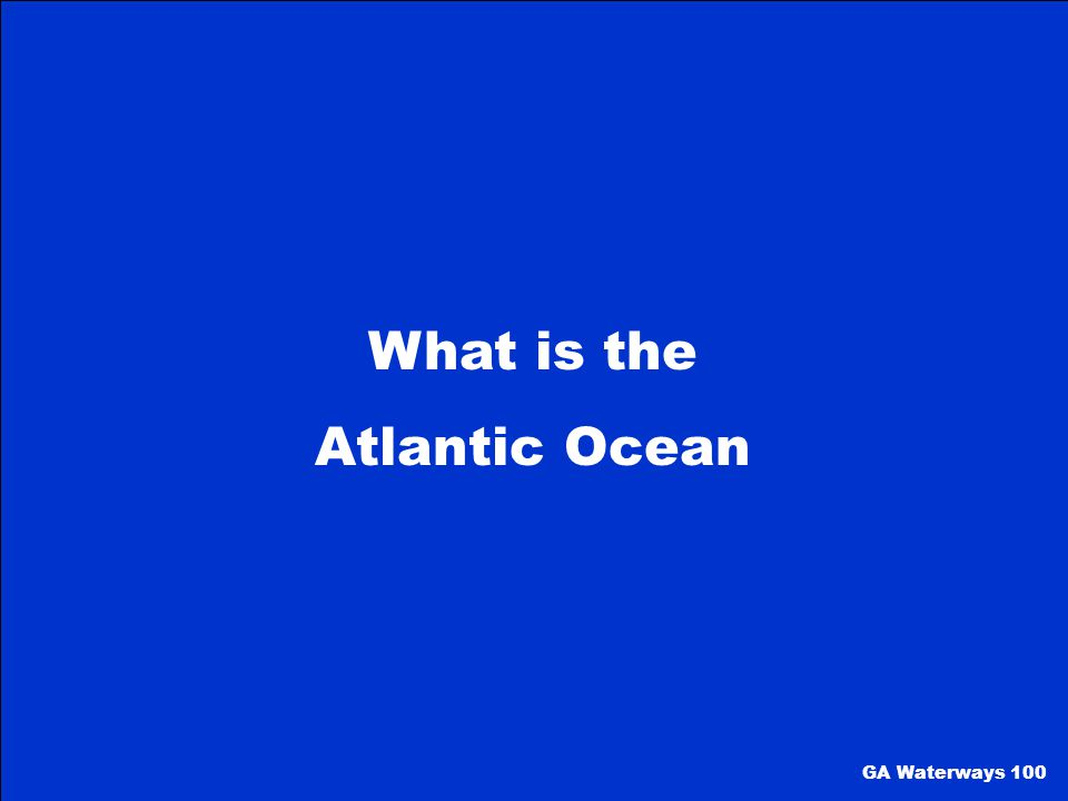 What is the Atlantic Ocean GA Waterways 100