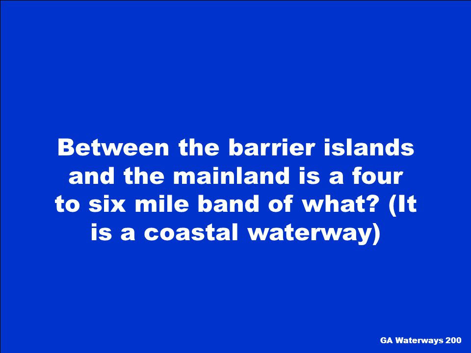 Between the barrier islands and the mainland is a four to six mile band of what (It is a coastal waterway)