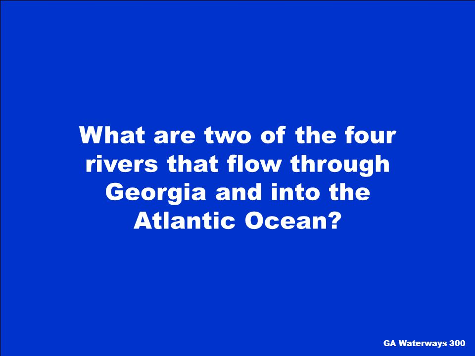 What are two of the four rivers that flow through Georgia and into the Atlantic Ocean