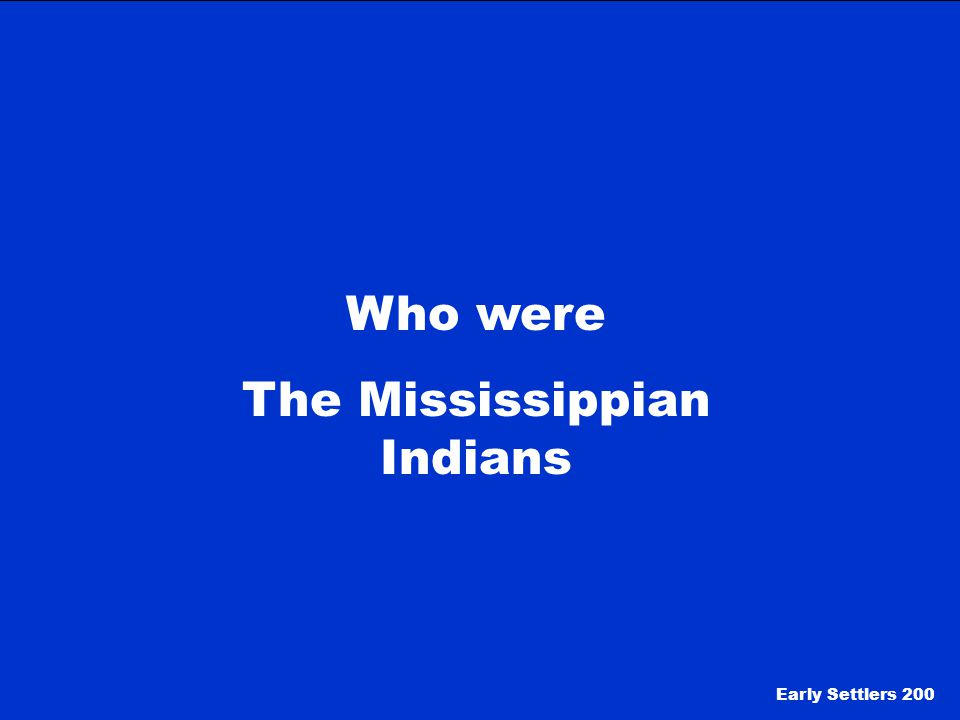 The Mississippian Indians