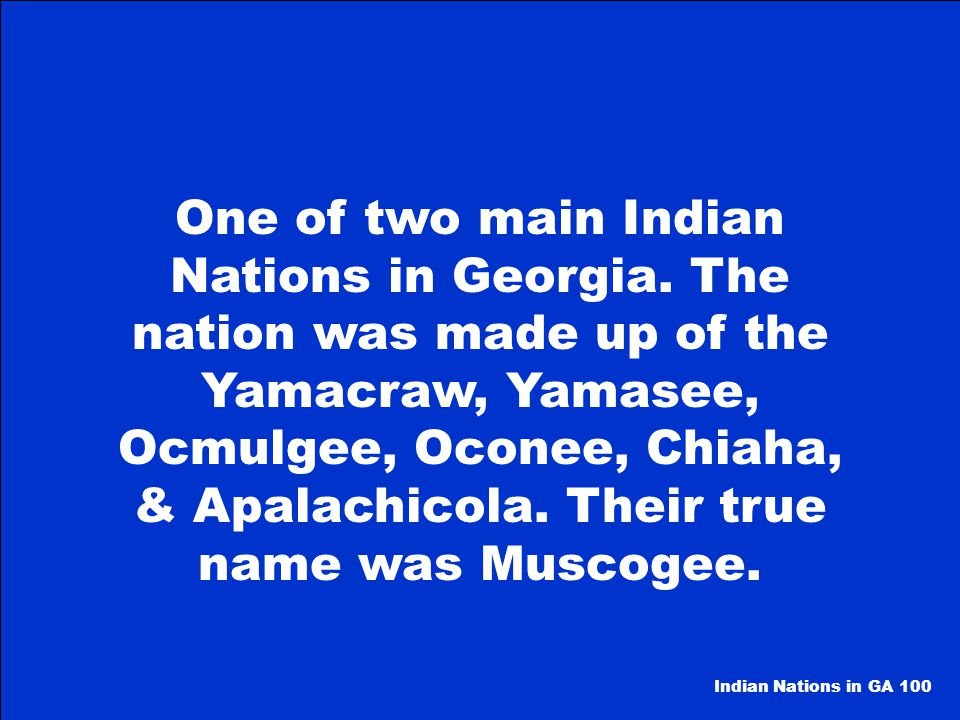 One of two main Indian Nations in Georgia