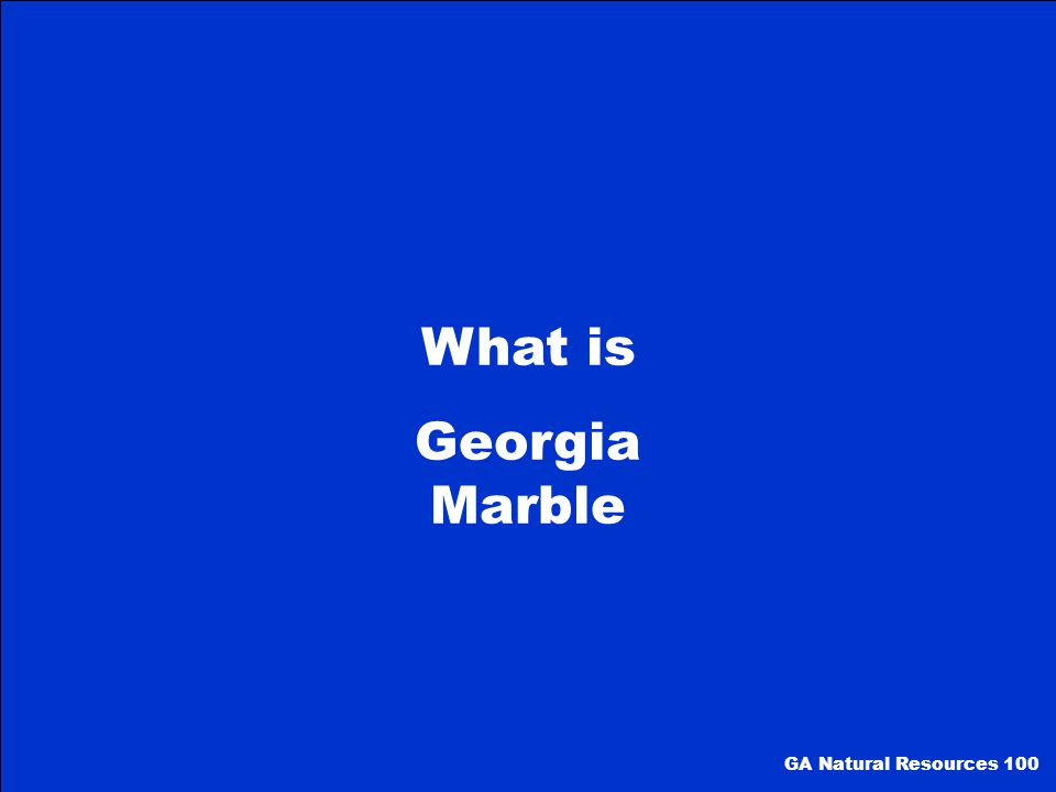 What is Georgia Marble GA Natural Resources 100