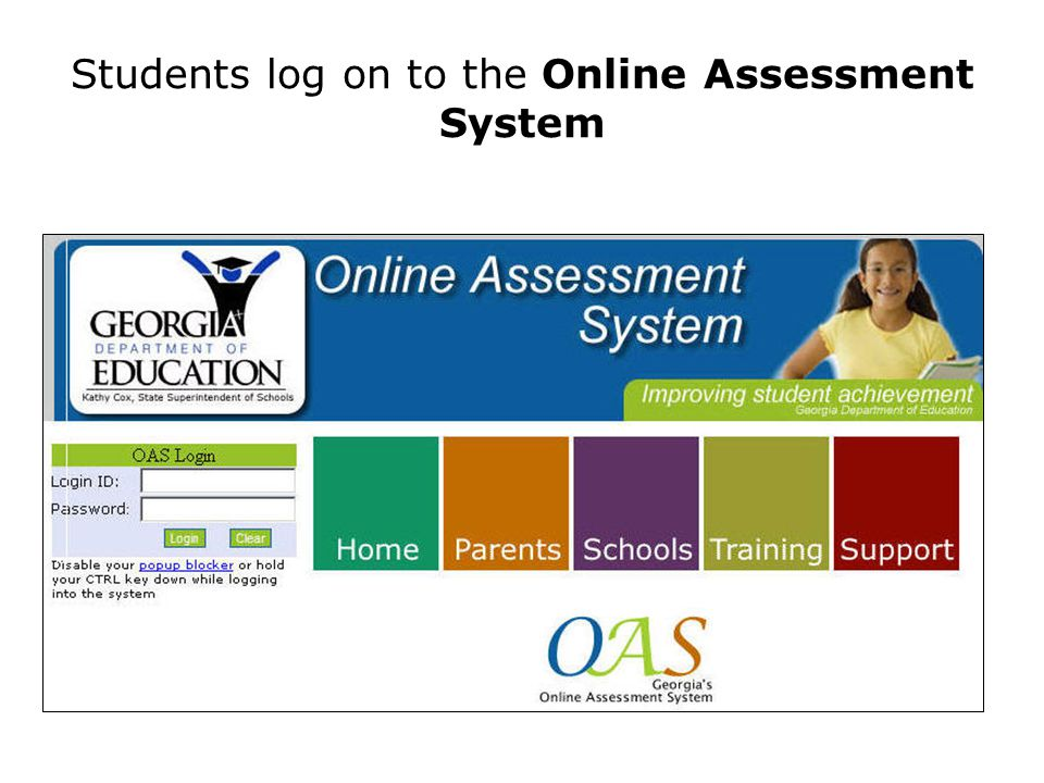 Students log on to the Online Assessment System