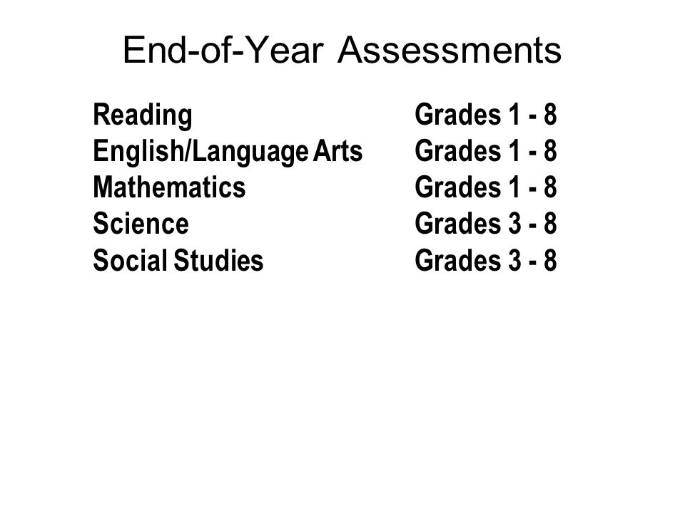 End-of-Year Assessments
