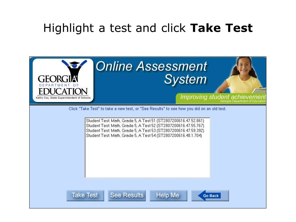 Highlight a test and click Take Test