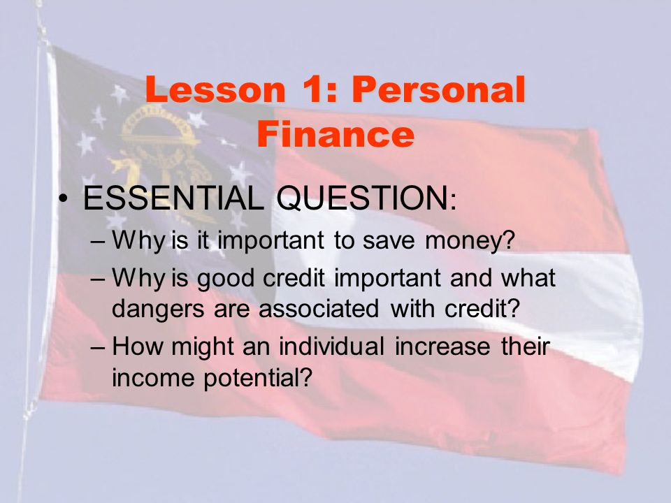 Lesson 1: Personal Finance