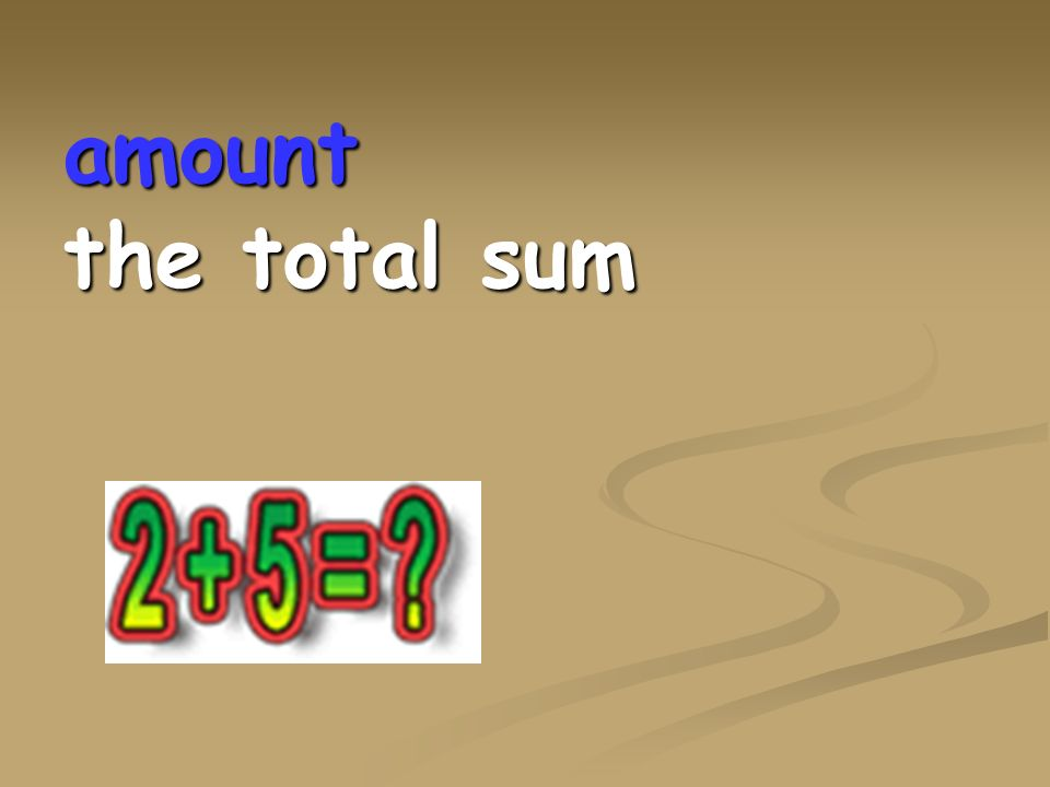 amount the total sum