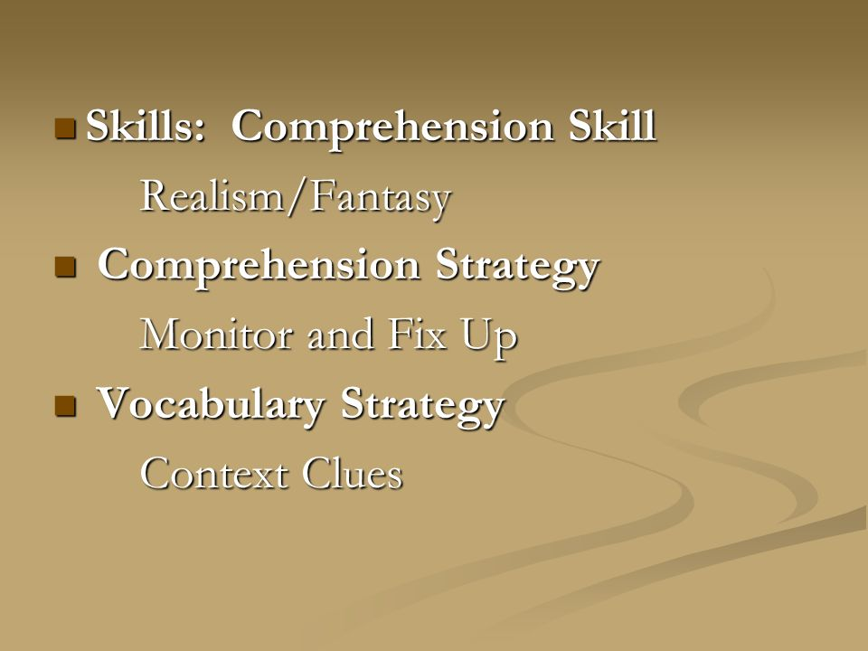 Skills: Comprehension Skill