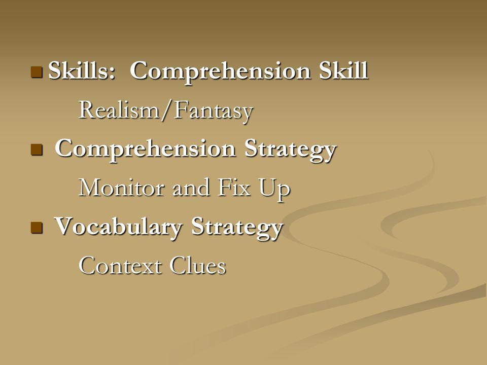 Skills: Comprehension Skill