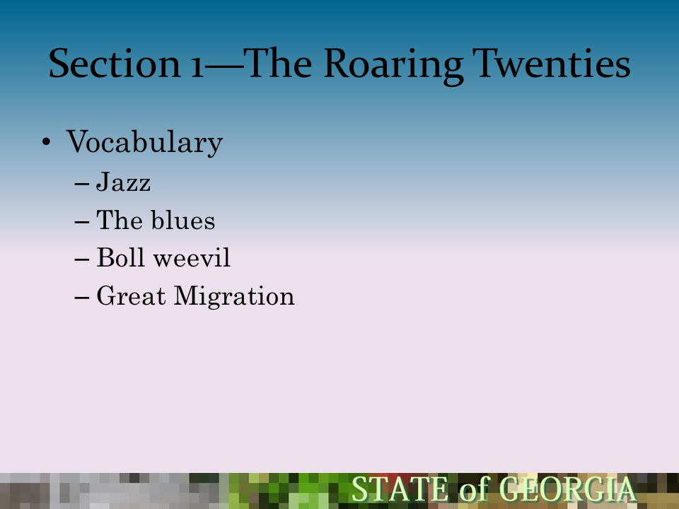 Section 1—The Roaring Twenties