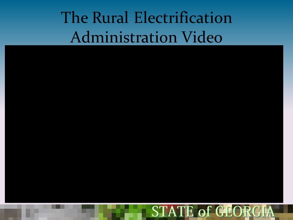 The Rural Electrification Administration Video
