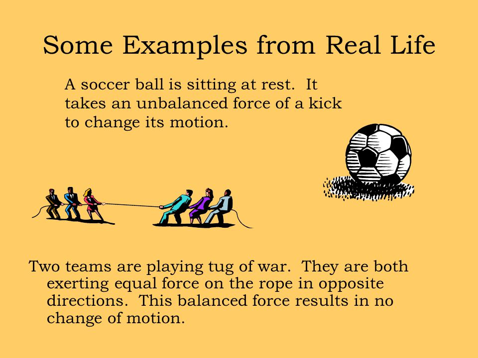Some Examples from Real Life