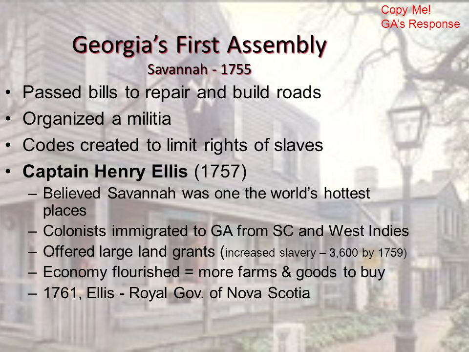Georgia's First Assembly Savannah - 1755