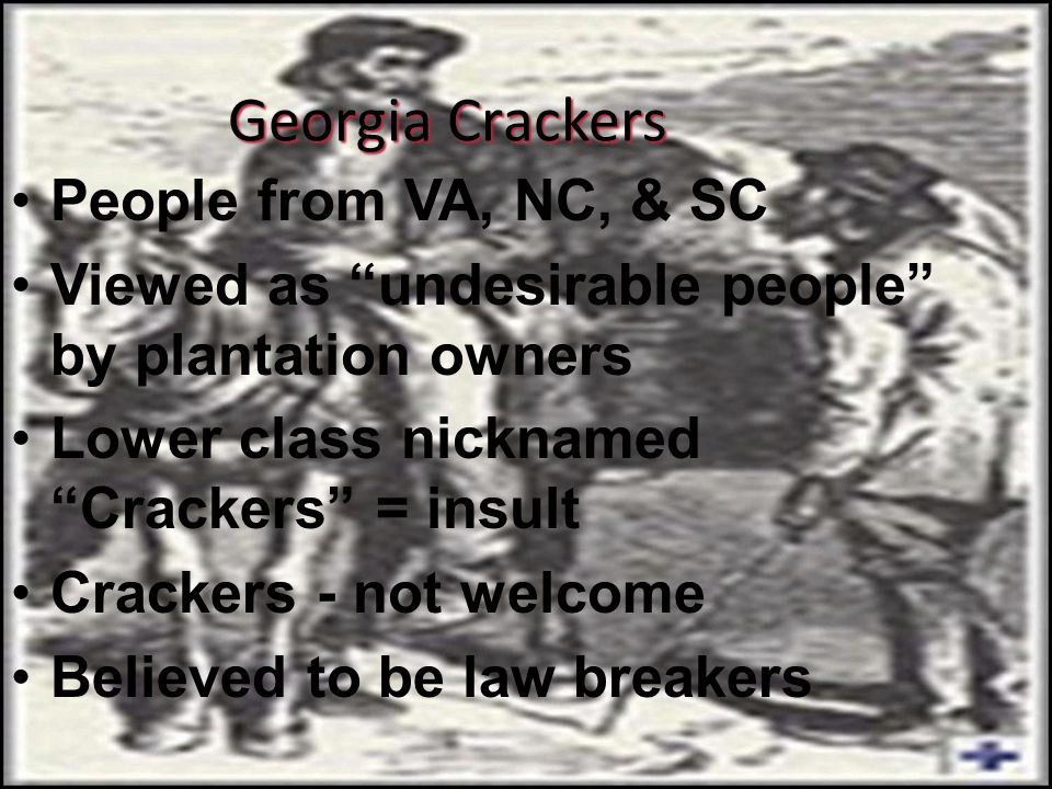 Georgia Crackers People from VA, NC, & SC